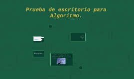 Prueba de escritorio para Algoritmo.