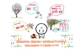 Contacte de llengües: Bilingüisme, diglòssia i substitució lingüística: