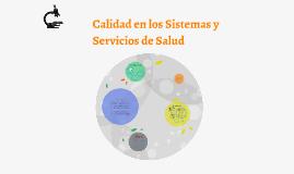 Calidad en los sistemas y servicios de Salud