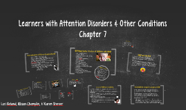 Learners with Attention Disorders & Other Conditions