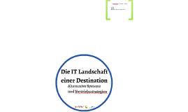 Die IT Landschaft einer Destination