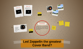 Led Zeppelin the greatest Cover Band?