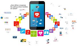 ¿Son útiles y seguras las aplicaciones móviles en salud?