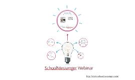 School Messenger Webinar