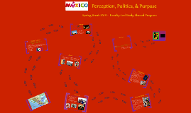 Discover Mexico:  Perception, Passion, & Purpose