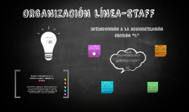 oRGANIZACION LINEA-STAFF