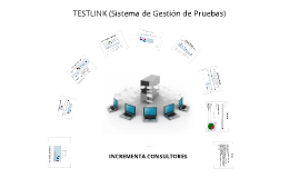Copy of TESTLINK INCREMENTA CONSULTORES