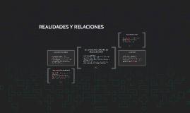 REALIDADES Y RELACIONES
