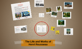 Copy of Who was Henri Rousseau?