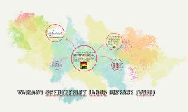 Variant Creutzfeldt Jakob Disease (vCJD)