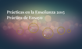 Prácticas en la Enseñanza 2015