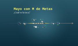 Mayo con M de Metas
