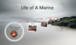 Life of a Marine: Jose Ortega