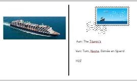 The Titanic's