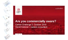 Career Challenge 2: Commercial Awareness Oct 2016