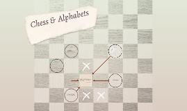 Chess &  Alphabets