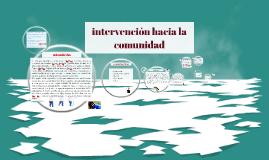 intervención hacia la comunidad