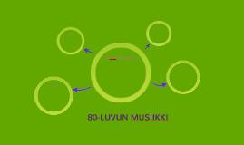80-LUVUN MUSIIKKI