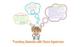 EEC 3403 Presentation - Down Syndrome