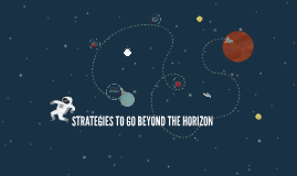 STRATEGIES TO BEYOND THE HORIZON