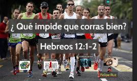 ¿ Qué impide que corras bien?