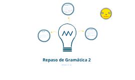 Spanish 3 - Gramática 2