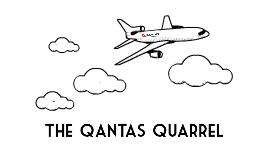 The Qantas Quarrel