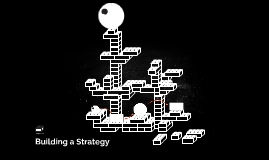 Building a Strategy