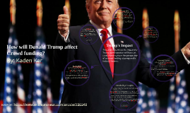 How will Donald Trump affect Crowdfunding