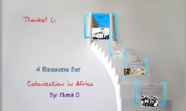 4 Reasons for Colonization of Africa