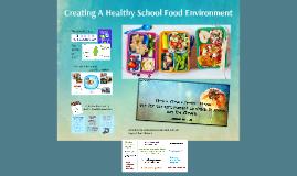 The School Food Environment