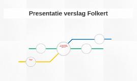 Presentatie verslag Folkert