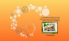 Copy of Ley Orgánica 8/2013, de 9 de diciembre. LOMCE