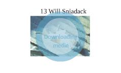 13 Will Sniadack