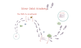 Copy of River Oaks Academy Presentation