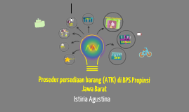 PROSEDUR PENGELUARAN BARANG ALAT TULIS KANTOR PADA SISTEM PERSEDIAAN DI BPS (BADAN PUSAT STATISTIK) PROPINSI JAWA BARAT
