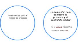 Herramientas para el mapeo de procesos y el control de calid