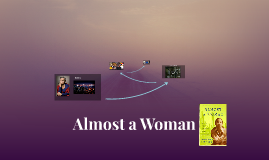 Almost a Woman