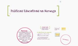 Copy of Políticas Educativas na Noruega