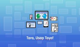 Tara, Usap Tayo!