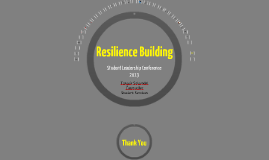 Student Leadership Conference 2013 - Resilience Building