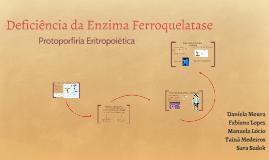 Deficiência da enzima Ferroquelatase