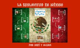 La Esclavitud en México