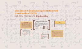 Copy of Diez años de Comunicación para el Desarrollo