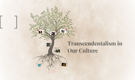 Transcendentalism in Our Culture