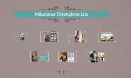 Milestone Throughout Life