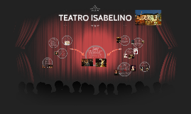 Copy of TEATRO ISABELINO