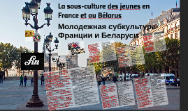 la sous-culture des jeunes en France et au Bélarus