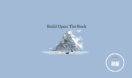 Build Upon The Rock