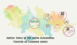 Copy of Digital Tools in the Media Classroom: Teacher as Learning Co